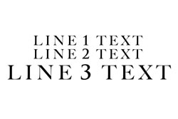 3 Lines Straight Text - Line 3 Larger