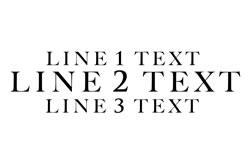 3 Lines Straight Text - Line 2 Larger