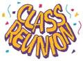 Class Reunion*